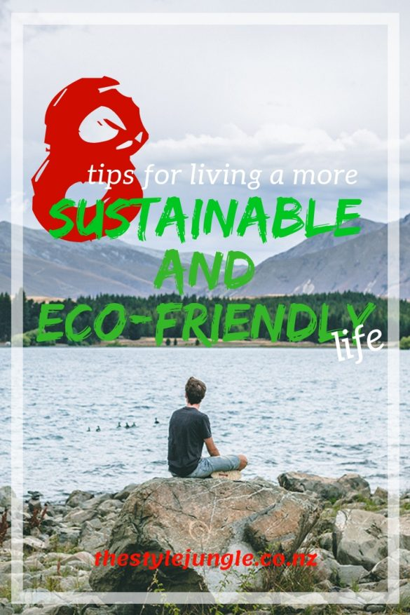 Sustainable and eco-friendly habits that will change your life